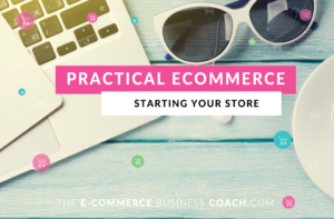 Practical ECommerce - Starting your store