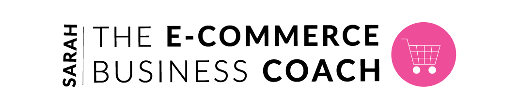 Sarah – The E-Commerce Business Coach